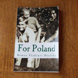 Book: Roman Vladimir Skulski's For Poland